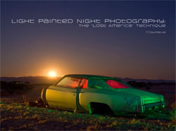 Light Painted Night Photography - Troy Paiva